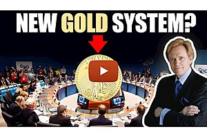 See full story: How Long Until the New Monetary System? Will It Be Gold?