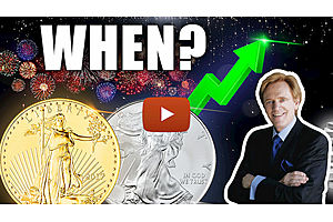 See full story: The Big Payday For Gold & Silver Investors - WHEN?