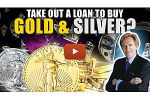 See full story: Would I Take Out a Loan to Buy Gold & Silver? Mike Maloney