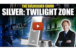 See full story: Silver: The Twilight Zone - The GoldSilver Show