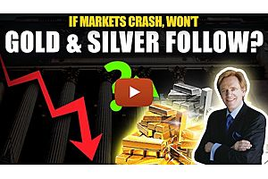 See full story: If Stock Markets Crash, Won't Gold & Silver Follow? Should I Sell & Buy Later?