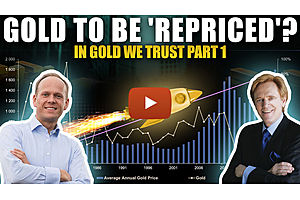 See full story: Gold to be 'Repriced' Once...But Once Only? - In Gold We Trust Part 1