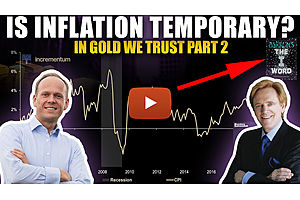 See full story: Is Higher Inflation Temporary or Structural? The CRACK UP BOOM