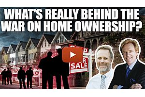 See full story: What's Really Behind the War on Home Ownership?