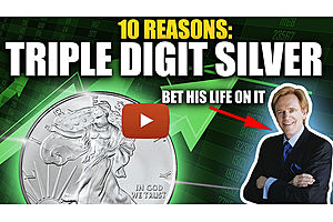 See full story: 10 Reasons I Bet My Life On Triple Digit Silver