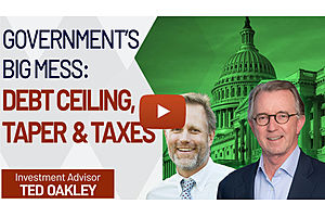 See full story: Government's Big Mess: Debt Ceiling, Gridlock, Taper & Taxes