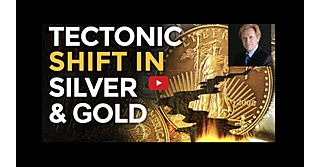 What Is the Tectonic Shift In Silver & Gold Markets?