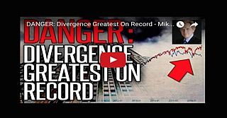 DANGER: Divergence Greatest On Record - Mike Maloney